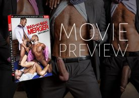 "A look at Lucas Entertainment's latest bareback movie: ""Man-on-Man Merger"""
