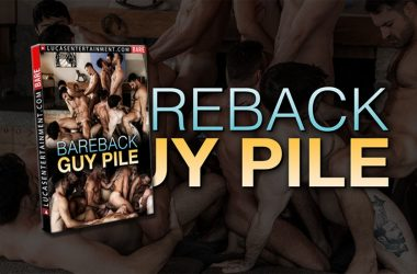 "Lucas Entertainment's ""Bareback Guy Pile"" contains 4 hot scenes including an 11-guy orgy"