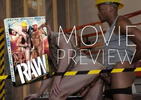 """Raging Stallion's new movie """"Raw Construction"""" shows you what really happens on-site"""