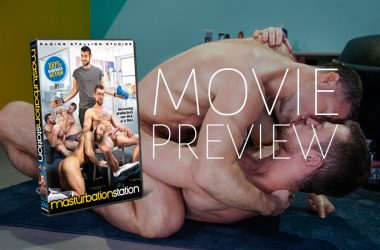 "Movie Preview: ""Masturbation Station"" is Raging Stallion's latest bareback movie"
