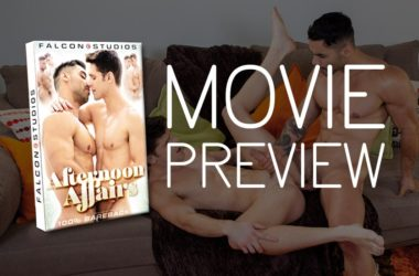 "Movie Preview: ""Afternoon Affairs"" from Falcon Studios"
