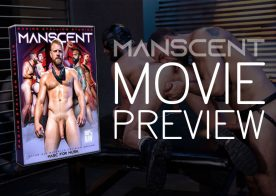 "Movie Preview: ""Manscent"" is Raging Stallion's upcoming bareback movie"
