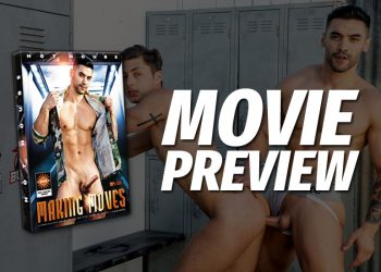 "Movie Preview: Hot House to release ""Making Moves"" movie"