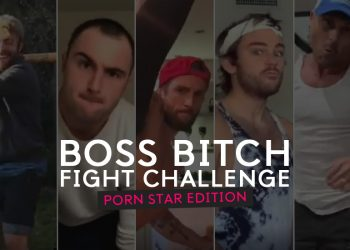"""Boss Bitch Fight Challenge"" – The Porn Star Edition"