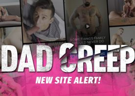 Dad Creep: A Brand New Fauxcest-themed Gay Porn Site